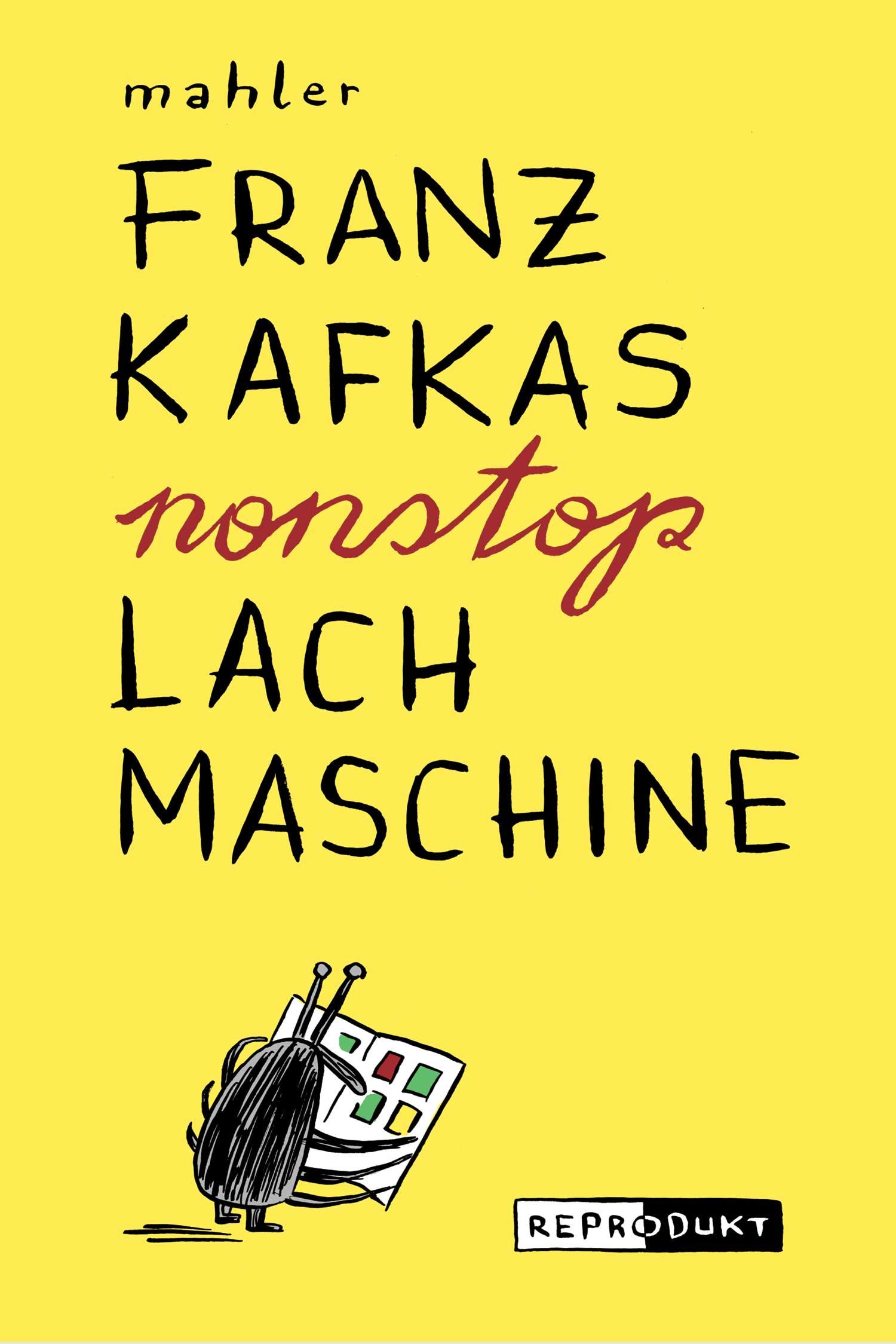 Buchcover: Franz Kafkas nonstop Lachmaschine